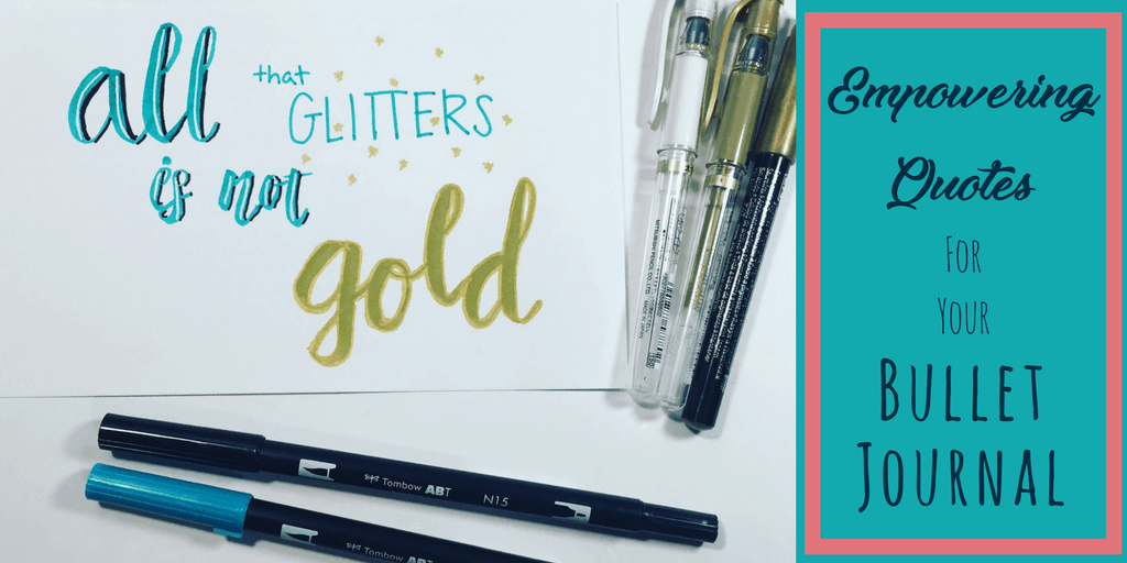 Empowering Quotes For Your Bullet Journal Planning Mindfully