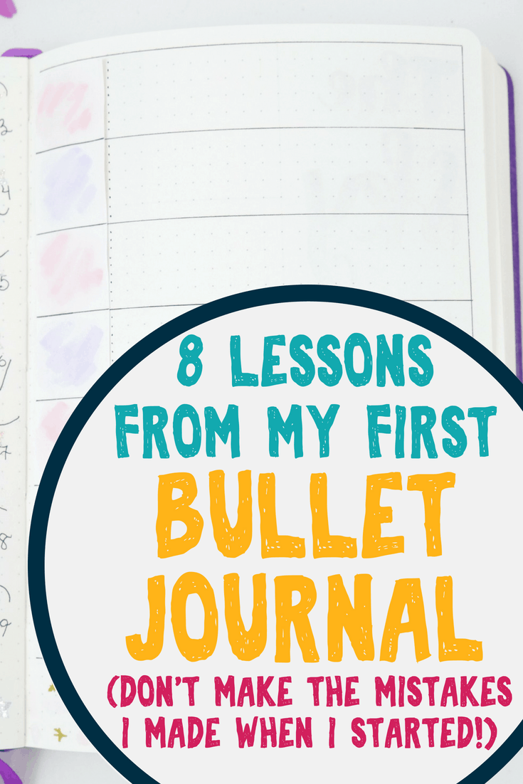 8 lessons from my first bullet journal. Don't make the mistakes I made when I started! Learn how to start your bullet journal like a pro. Get lots of helpful tips, tricks, ideas, and inspiration to help your bullet journal succeed from day one.