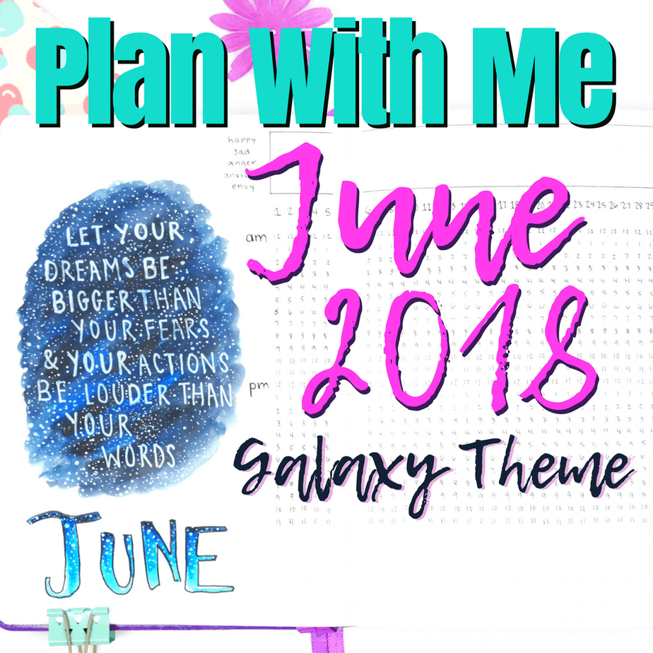 Launch into June 2018 Plan With Me- Galaxy Theme
