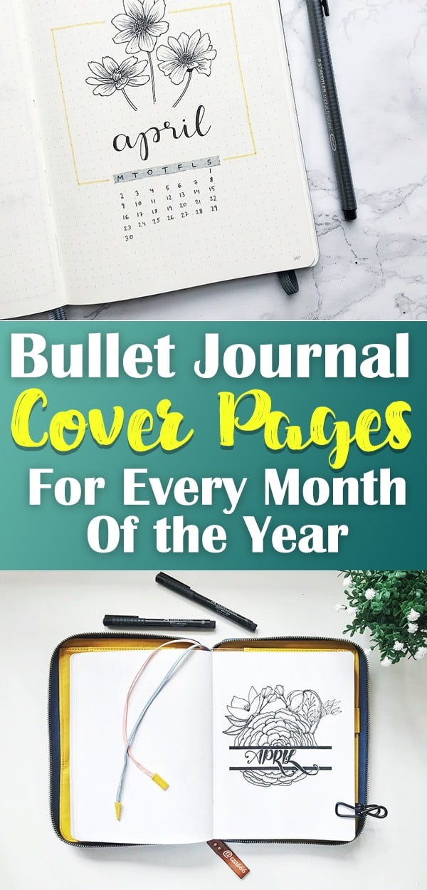 More than 60 beautiful bullet journal cover pages. Beautiful layouts for every month of the year, the beginning of the year. inspirational quotes, and beautiful planner doodles. Get inspiration for your cover page bullet journal setup and have a blast checking out all of this spectacular art you can't miss out on! #bulletjournal