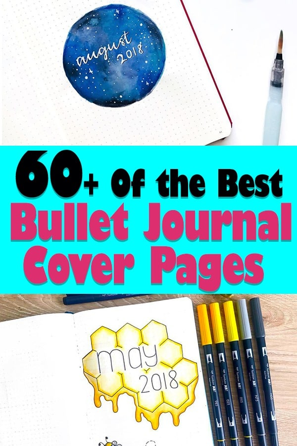 60+ bullet journal cover page ideas for every single month of the year, and even for the new year, quotes, and drawings too! You'll have bullet journal inspiration year round. You'll find beautiful artwork and planner doodles from talented bullet journal accounts. Bullet journal setup tips for cover pages.