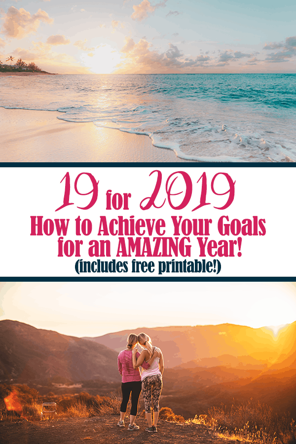How to set up your goals for 2019! Use a 19 by 2019 goal sheet to make the most of your year. Learn about different types of goals and how to implement this goal system effectively. Includes free 19 for 2019 printable!