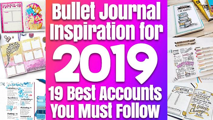 Bullet Journal Inspiration for 2019: 19 Best Accounts You Must Follow