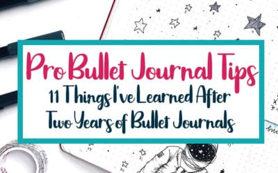 Pro Bullet Journal Tips: 11 Things I've Learned After Two Years of Bujos
