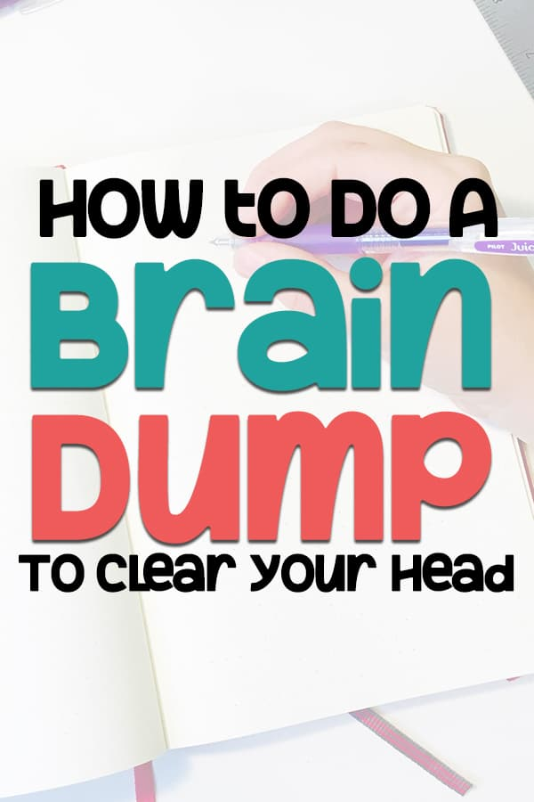 How brain dumping can clear your head