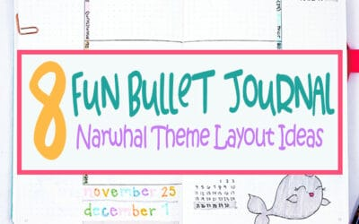 Bullet Journal Narwhal Theme: 8 Cute Layouts for Your Monthly Setup